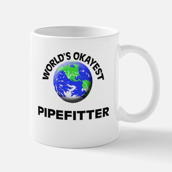World's Okayest Pipefitter Mugs