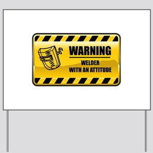Warning Welder Yard Sign