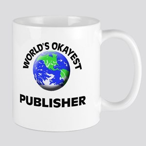 World's Okayest Publisher Mugs
