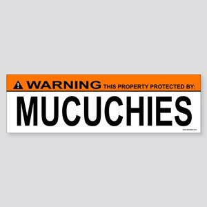 MUCUCHIES Bumper Sticker