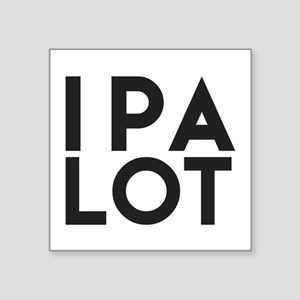 Ipa Lot. I Pee A Lot. Beer Humor. Sticker