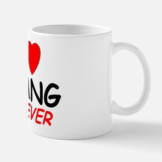 I Love Chang Forever - Mug