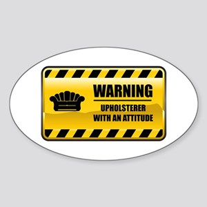 Warning Upholsterer Oval Sticker