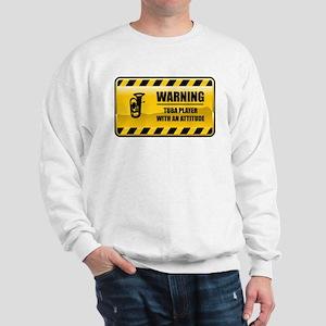 Warning Tuba Player Sweatshirt