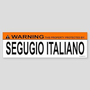 SEGUGIO ITALIANO Bumper Sticker