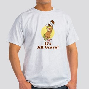 It's All Gravy Thanksgiving Light T-Shirt