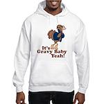 It's Gravy Baby Yeah Thanksgiving Hooded Sweatshir