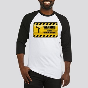 Warning Trainer Baseball Jersey