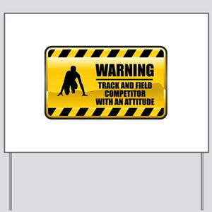 Warning Track and Field Competitor Yard Sign