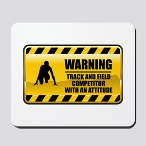Warning Track and Field Competitor Mousepad