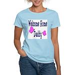 Welcome Home Daddy Women's Light T-Shirt