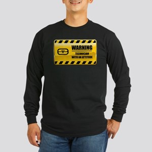 Warning Technician Long Sleeve Dark T-Shirt