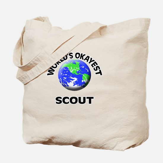 World's Okayest Scout Tote Bag