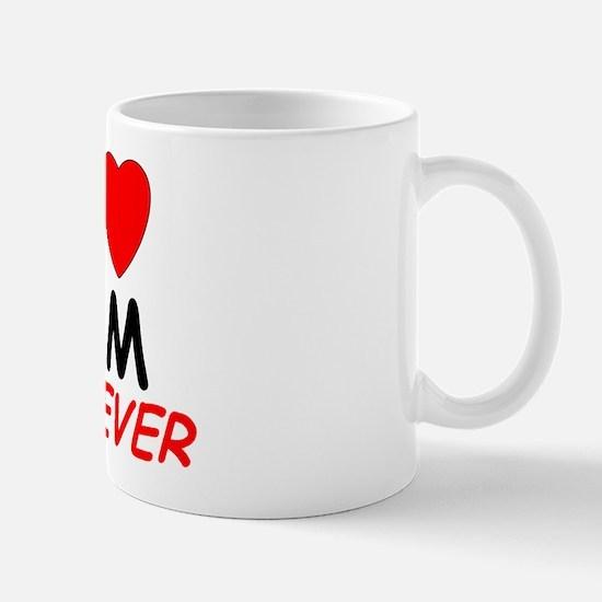 I Love Wm Forever - Mug