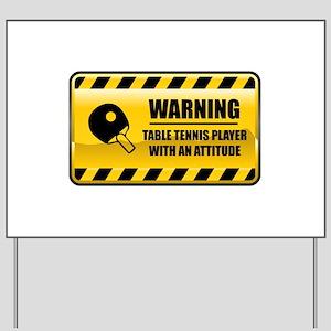 Warning Table Tennis Player Yard Sign
