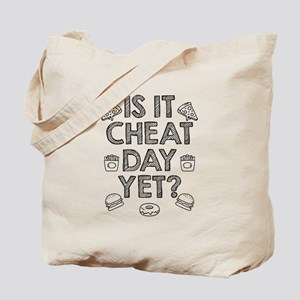 Is It Cheat Day Yet Tote Bag
