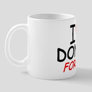 I Love Donny Forever - Mug