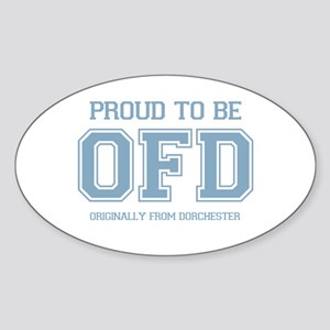 Proud To Be OFD Sticker (Oval)