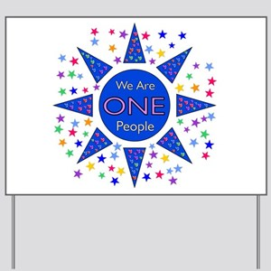 We Are One People Yard Sign