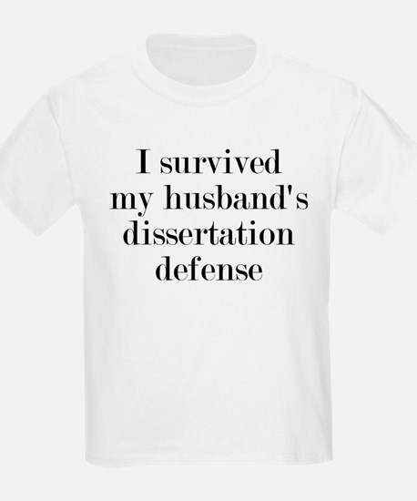 My Husband's Dissertation Defen T-Shirt