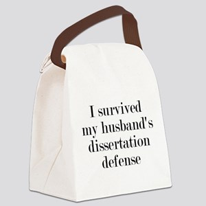 My Husband's Dissertation Defense Canvas Lunch Bag