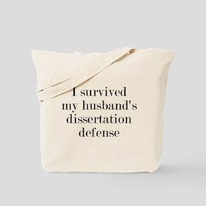 My Husband's Dissertation Defense Tote Bag