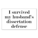 My Husband's Dissertation Defe Sticker (Rectangle)