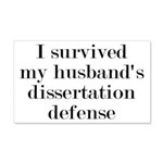 My Husband's Dissertation Defense 20x12 Wall Decal