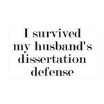 My Husband's Dissertation Defense 35x21 Wall Decal