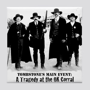 Earps and Doc Holliday in Tombstone, Arizona at OK