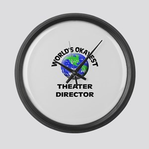 World's Okayest Theater Director Large Wall Clock