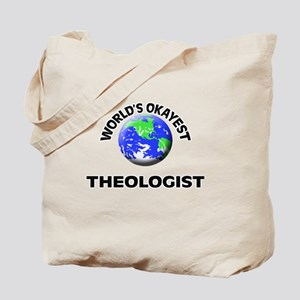 World's Okayest Theologist Tote Bag