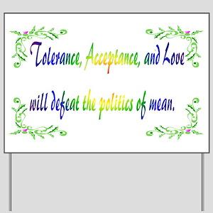 Tolerance Yard Sign