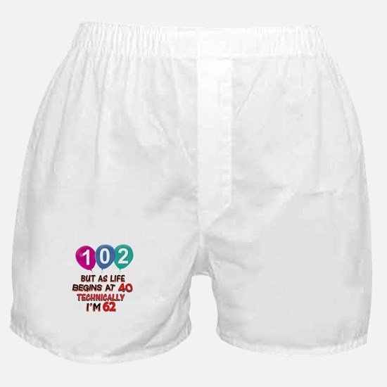 102 years.. but technically younger Boxer Shorts