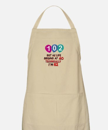102 years.. but technically younger Apron