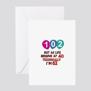 102 years.. but technically younger Greeting Card