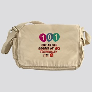 101 years.. but technically younger Messenger Bag