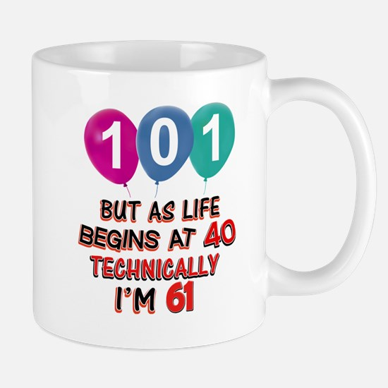 101 years.. but technically younger Mug