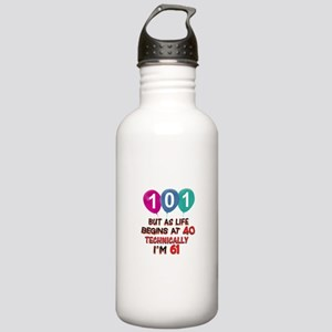 101 years.. but techni Stainless Water Bottle 1.0L