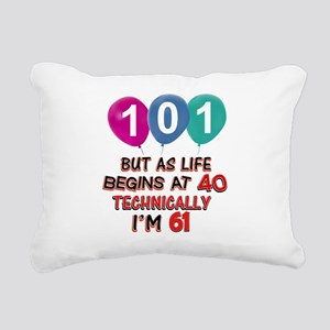 101 years.. but technica Rectangular Canvas Pillow