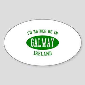 I'd Rather Be in Galway, Irel Oval Sticker