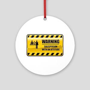 Warning Salesperson Ornament (Round)