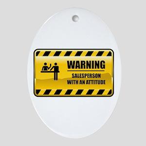 Warning Salesperson Oval Ornament