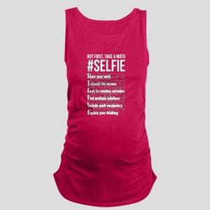 Take a Math Selfie - Math Shirt Maternity Tank Top