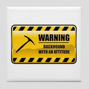 Warning Rockhound Tile Coaster