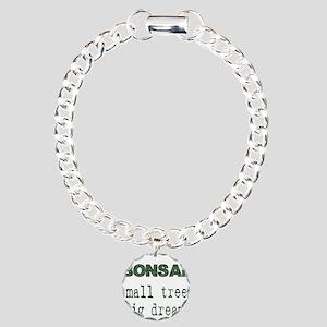 CafePressSmallTreesBigDreams Charm Bracelet, O