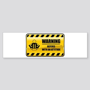 Warning Referee Bumper Sticker