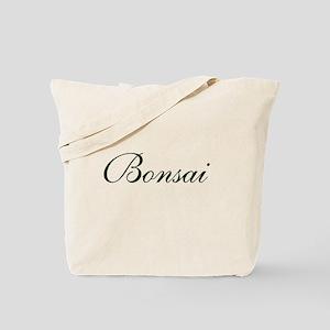 BONSAI (text) Tote Bag