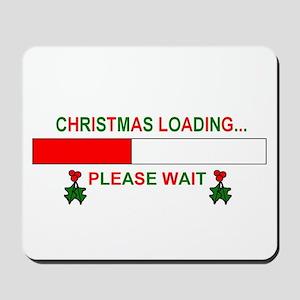 CHRISTMAS LOADING... Mousepad