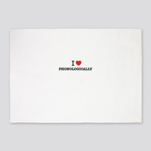 I Love PHONOLOGICALLY 5'x7'Area Rug
